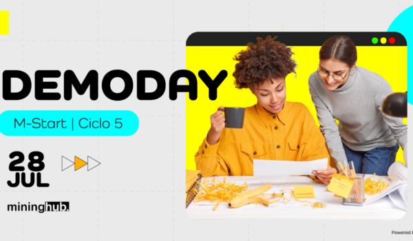 Demoday M-Start Ciclo 5!