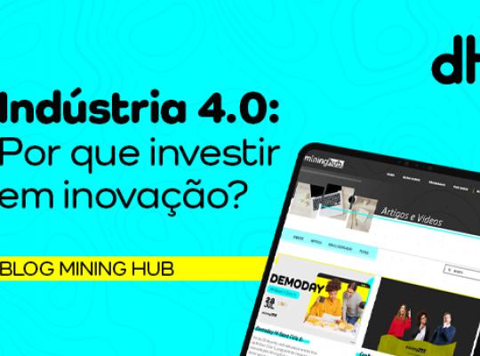 (Português do Brasil) Indústria 4.0: Por que investir em inovação?